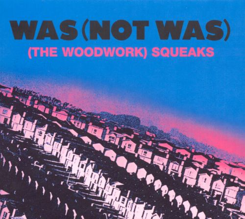 (The Woodwork) Squeaks