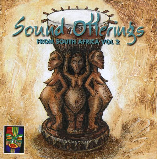Sound Offerings from South Africa, Vol. 2 [#2]