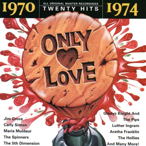 Only Love: 1970-1974