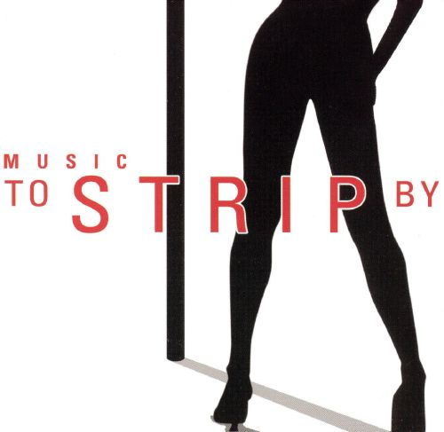 Music to Strip by