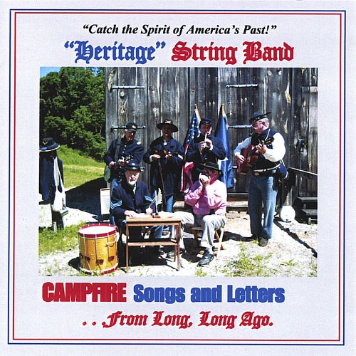 Campfire Songs and Letters from Long, Long Ago...