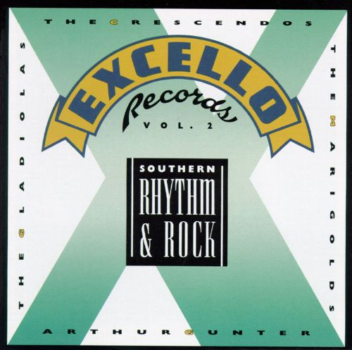The Southern Rhythm 'n' Rock: The Best of Excello, Vol. 2