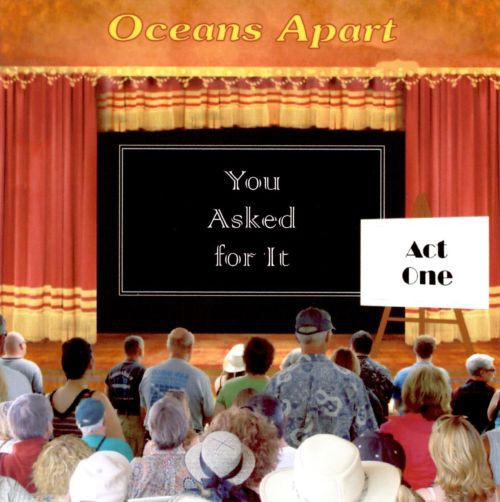 You Asked for It: Act One
