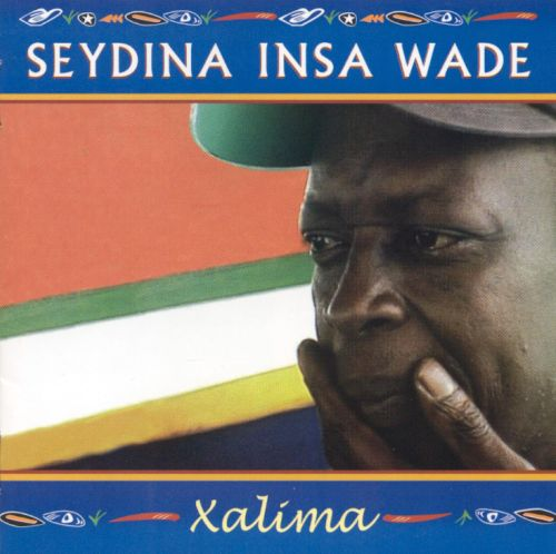 Xalima xalima - seydina insa wade | songs, reviews, credits | allmusic