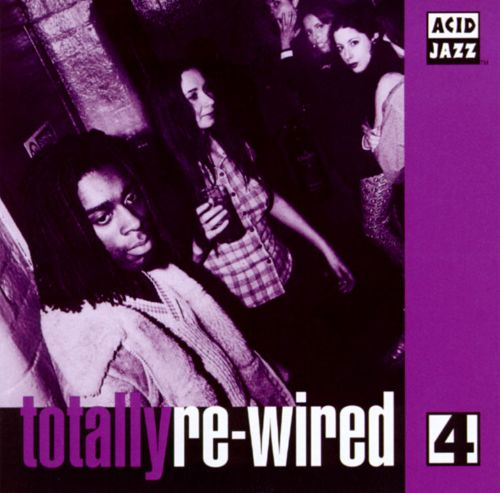 Totally Re-Wired, Vol. 4