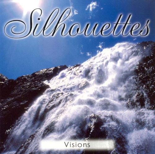 Silhouettes: Visions