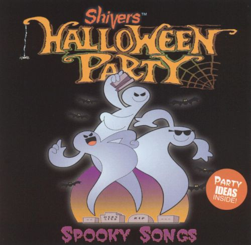 Shivers: Spooky Songs