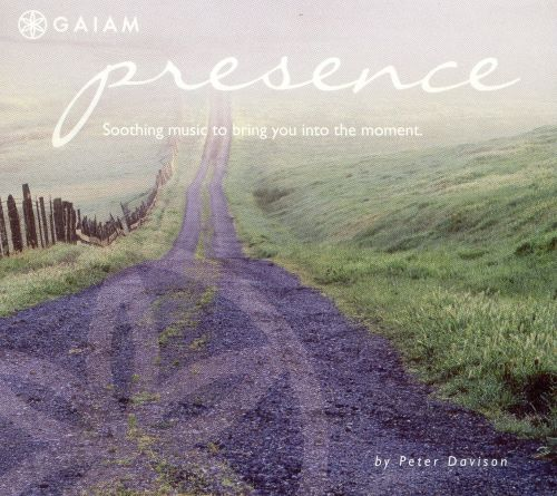 Presence: Soothing Music to Bring You into the Moment