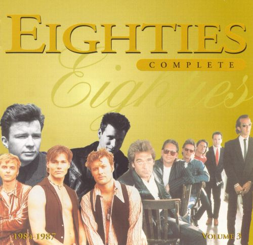 Eighties Complete, Vol. 3