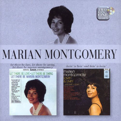 Let There Be Love, Let There Be Swing, Let There Be Marion Montgomery/Lovin' Is Livin'
