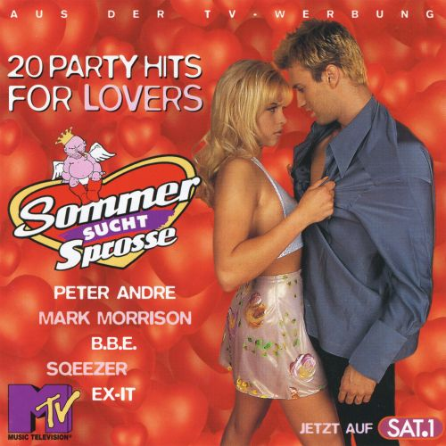 Sommer Sucht Sprosse: 20 Party Hits for Lovers