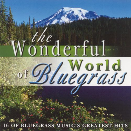 The Wonderful World of Bluegrass