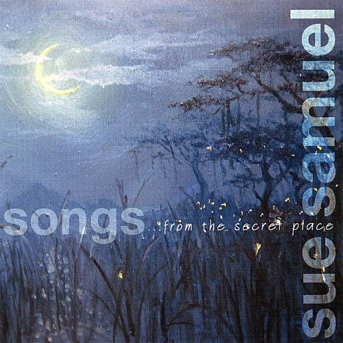 Songs... from the Secret Place
