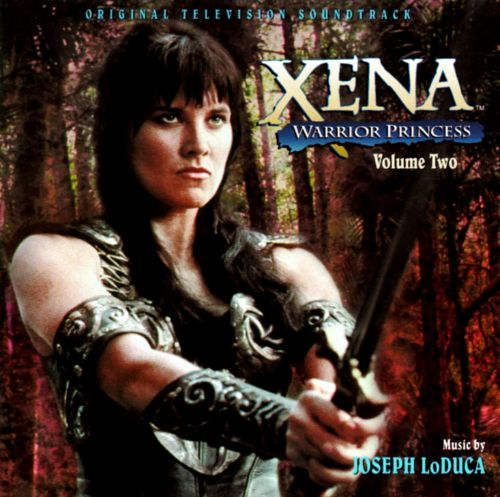 Warriors Come Out And Play Rap Song: Xena: Warrior Princess, Vol. 2 - Joseph LoDuca