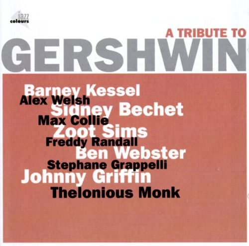 A Tribute to Gershwin [Jazz Colours]