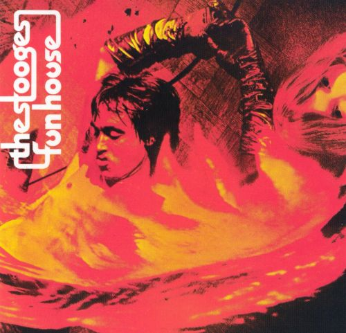 Fun House - The Stooges (1970)