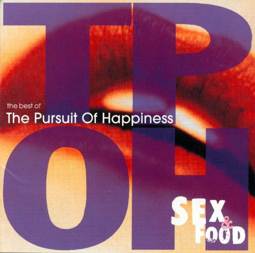 Sex & Food: The Best Of The Pursuit Of Happiness