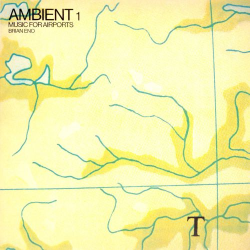 Ambient 1: Music for Airports – Brian Eno (1978)