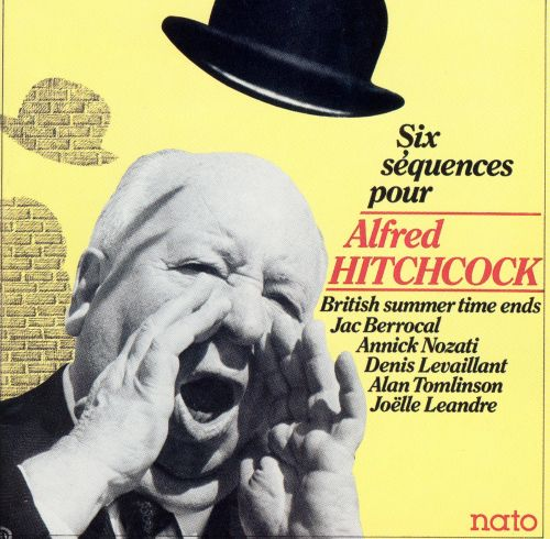 Six Sequences pour Alfred Hitchcock [Nato]