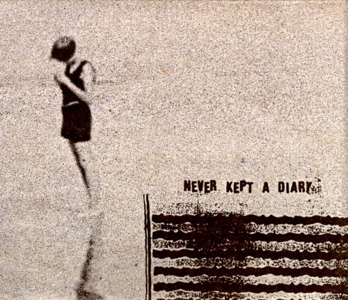 Never Kept a Diary