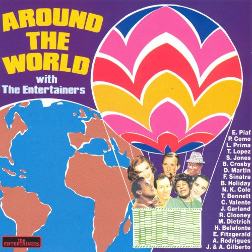 Around the World with the Entertainers