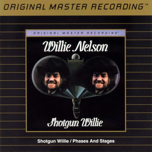 Shotgun Willie/Phases and Stages