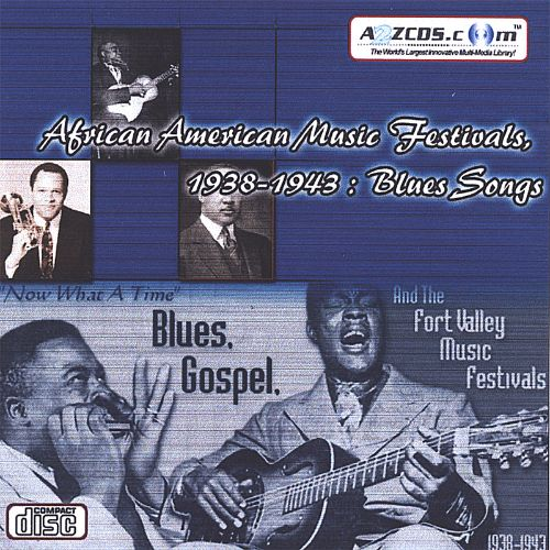 African American Music Festivals, 1938-1943: Blues Songs