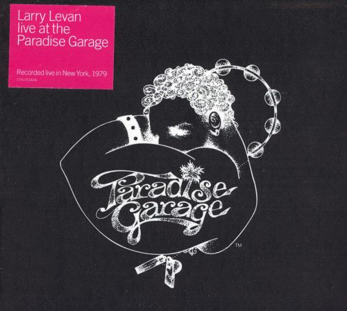 Live at the Paradise Garage