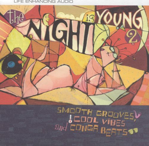 The Night Is Young, Vol. 2