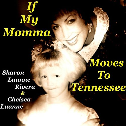 If My Momma Moves to Tennessee