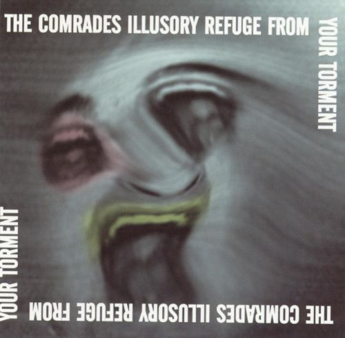 The Ilusory Refuge from Your Torment