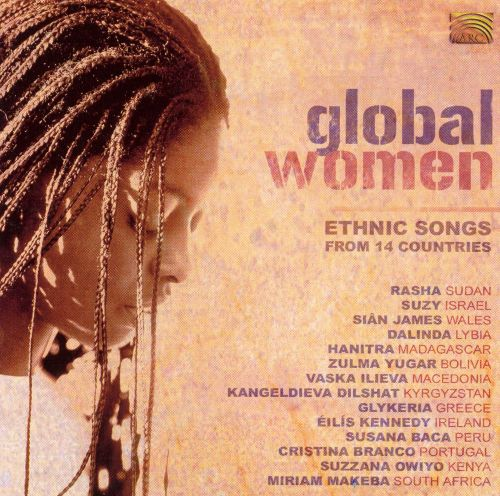 Global Women: Ethnic Songs From 14 Countries
