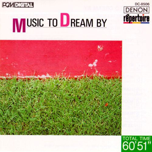 Music to Dream By