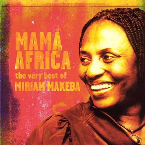 Mama Africa: The Very Best of Miriam Makeba