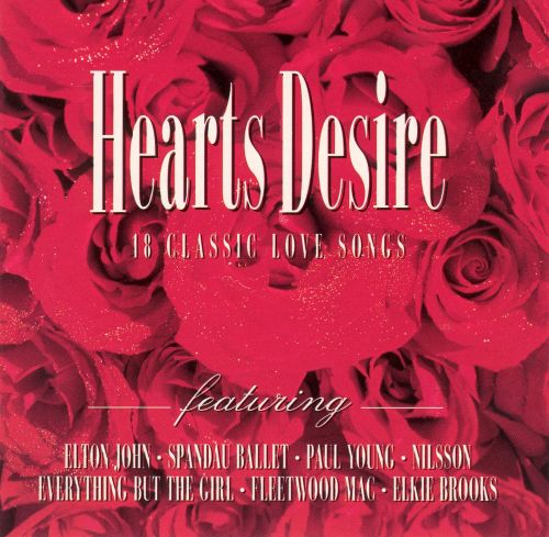 Hearts Desire: 18 Classic Love Songs