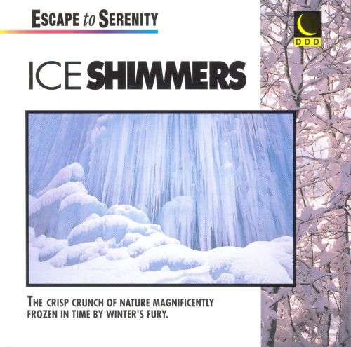Serenity/Ice Shimmers