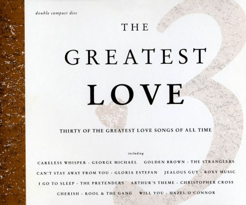 The Greatest Love, Vol. 3 [Telstar]