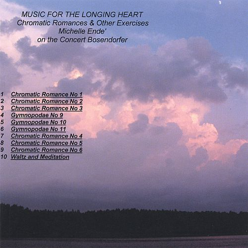 Music For The Longing Heart: Chromatic Romances & Other Exercises