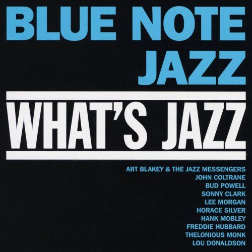 What's Jazz: Moanin Blue Note Jazz