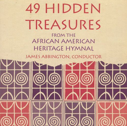 49 Hidden Treasures from the African American Heritage Hymnal