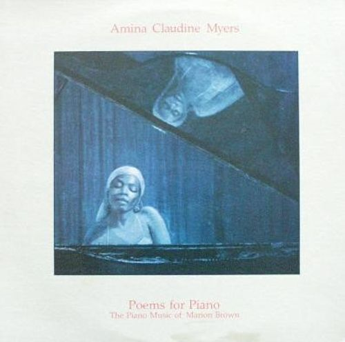 Poems for Piano: The Piano Music of Marion Brown