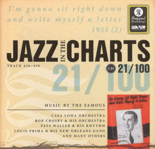 Jazz in the Charts, Vol. 21: I'm Gonna Sit Right Down and Right Myself a Letter 1935