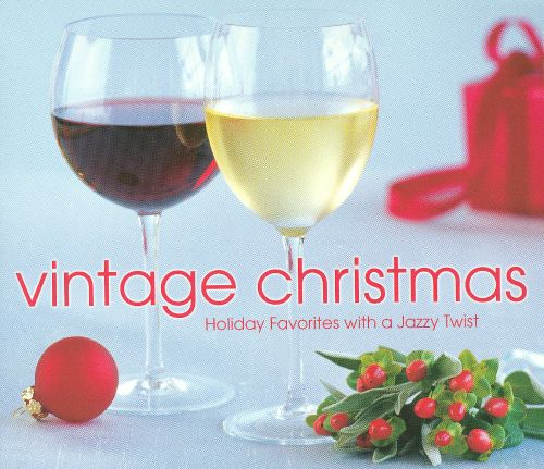 Vintage Christmas: Holiday Favorites with a Jazzy Twist