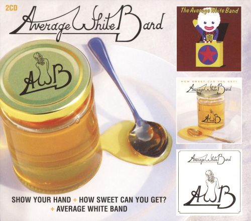 Show Your Hand/How Sweet Can You Get/Average