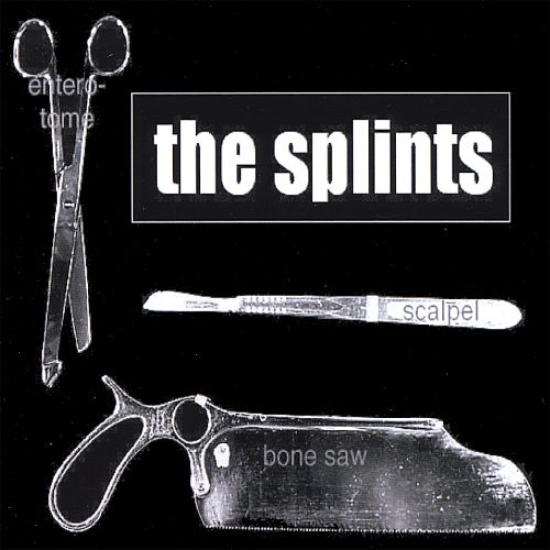 The Splints