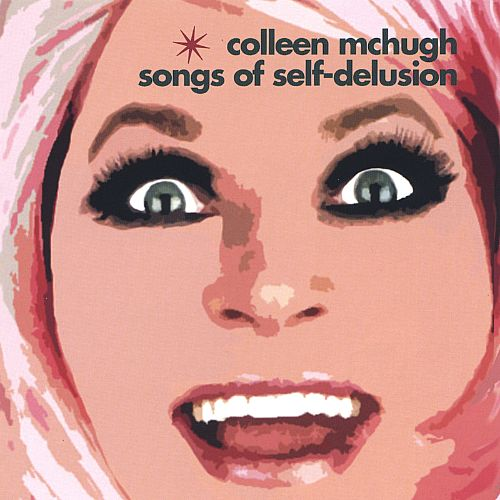 Songs of Self-Delusion