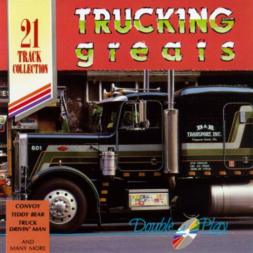 Trucking Greats