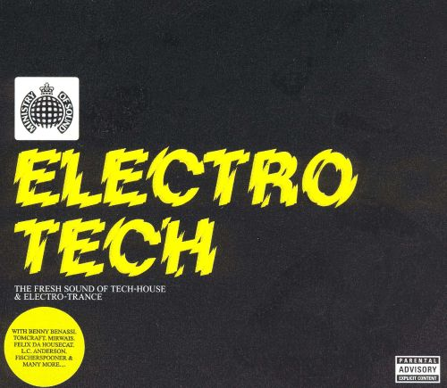 Electro Tech: The Fresh Sound of Tech-House & Electro-Trance