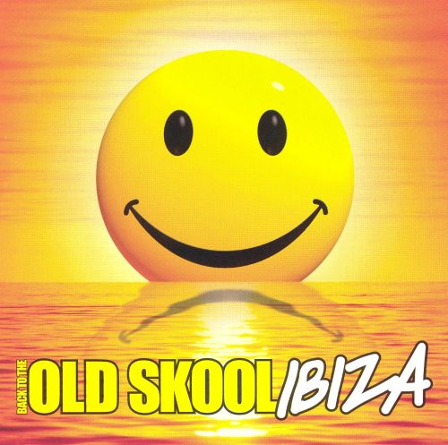 Back to the old skool ibiza ministry offer songs for Old skool house music