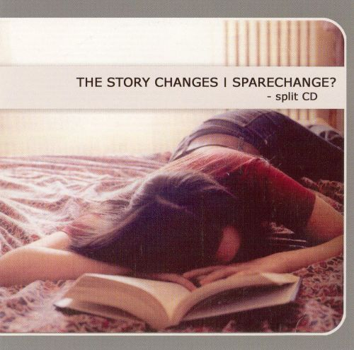 The Story Changes/Sparechange?